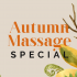 Autumn Massage Special